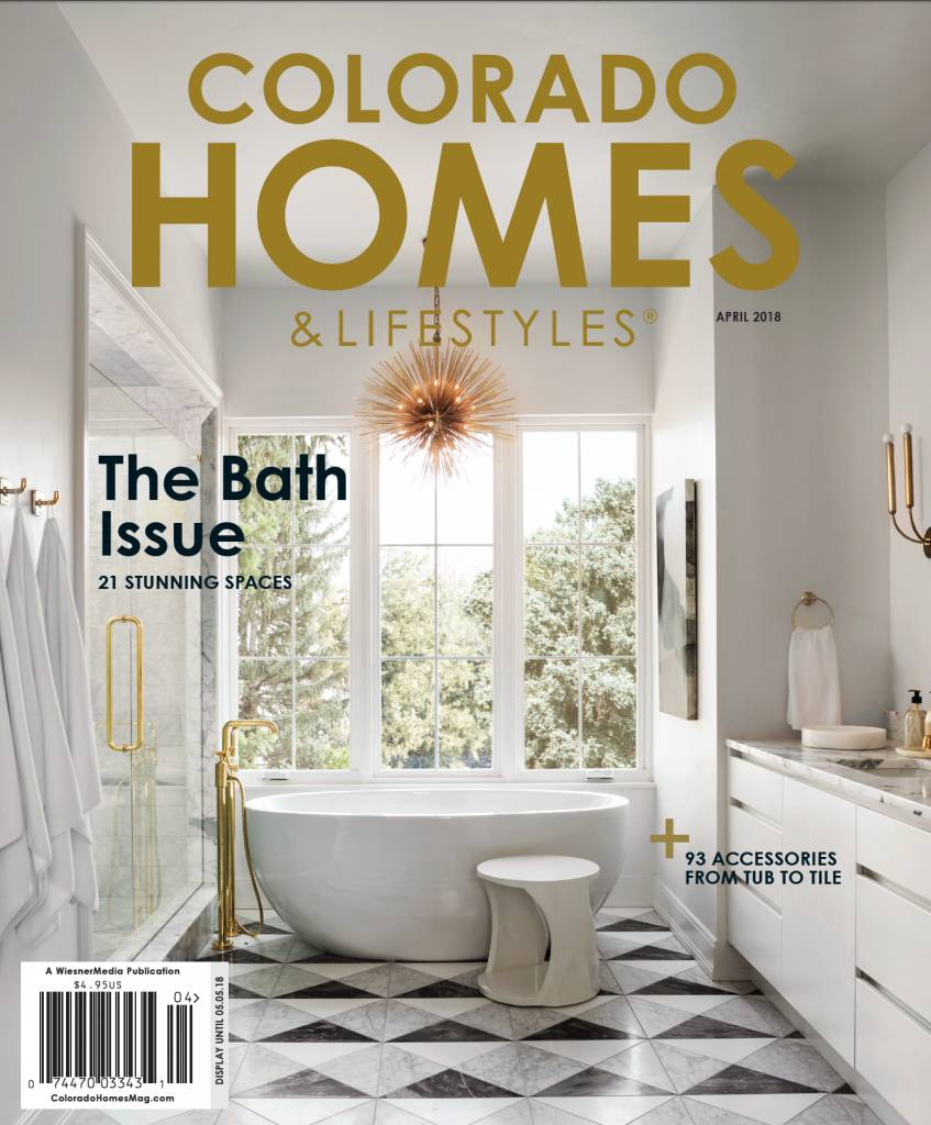 Colorado Homes & Lifestyles, April 2018