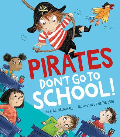 Penguin Random House Pirates Don't Go To School
