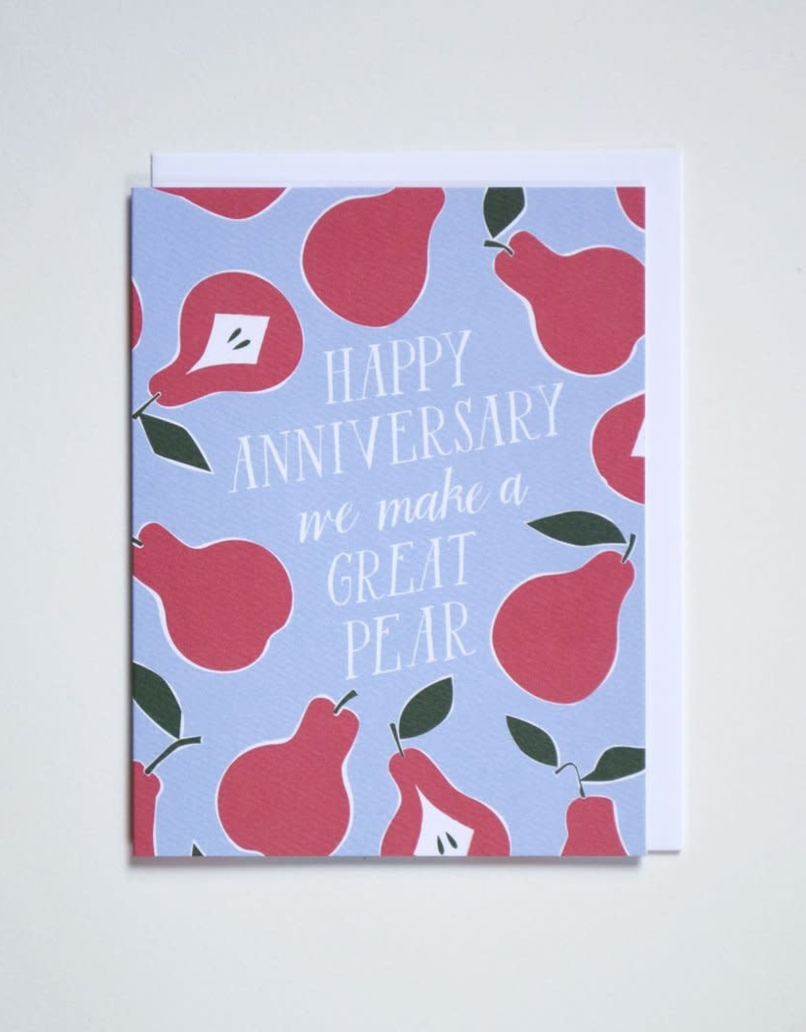 Banquet Atelier & Workshop Happy Anniversary We Make a Great Pear Note Card