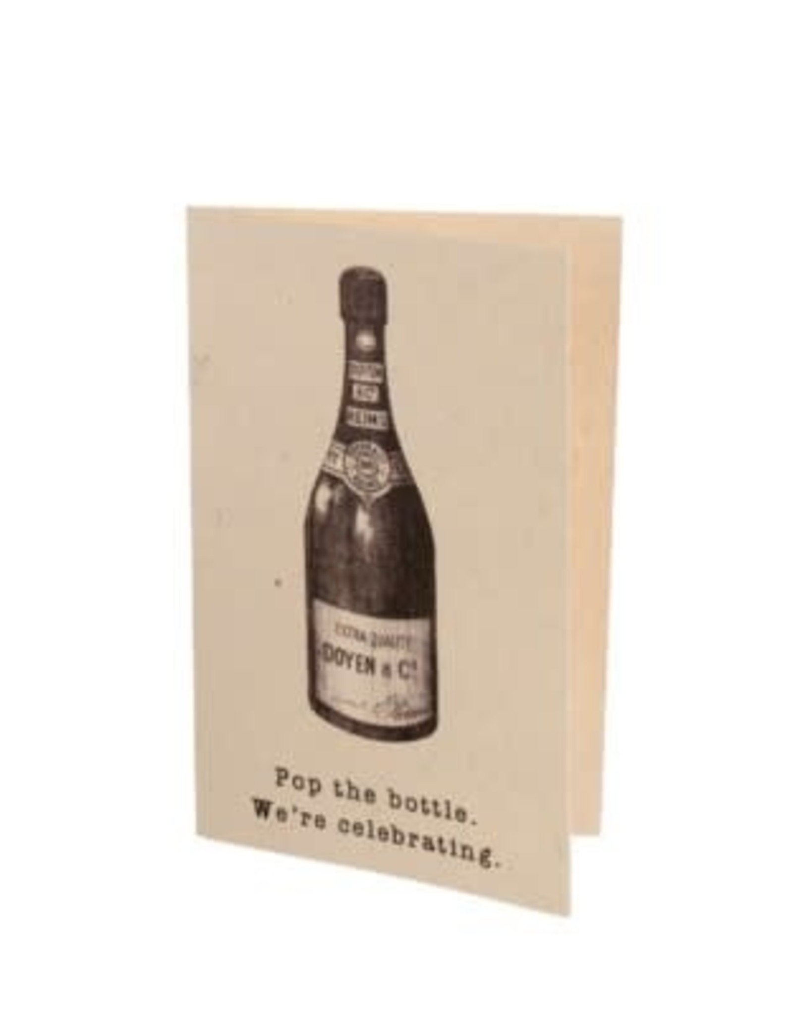 """Pop The Bottle"" Card"