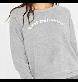 Project Social T Best Behavior/Bad Influences Crew Sweatshirt