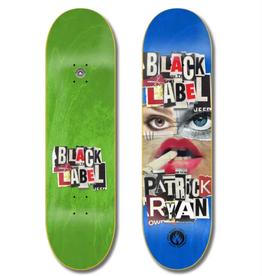 """Black Label Ryan Niptuck 8.25"""""""