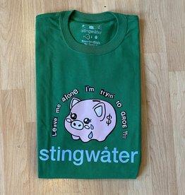Stingwater Leave Me Alone I'm Tryin to Groe!!! Tee Turf Green