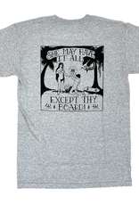 Shitty Kids She May Have It All Grey Tee