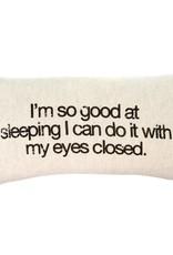 Good at Sleeping Pillow 21 x 12
