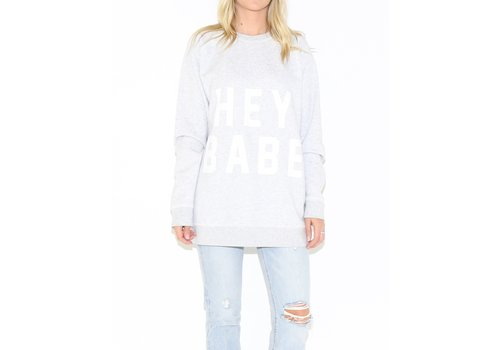 Brunette The Label Hey Babe Big Sister Oversized Crew