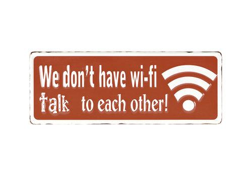"""Metal Wifi Sign 16x6"""""""