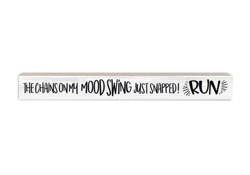 Skinny Wood Sign Mood Swings