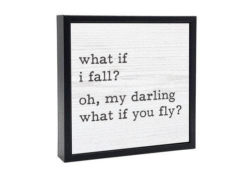 Chunky Wood Sign What If I Fall Small