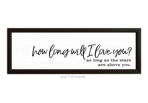 How Long Will I Love You Sign Black