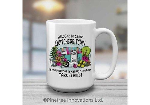 Coffee Mug Camp Quityourbitchin 15oz