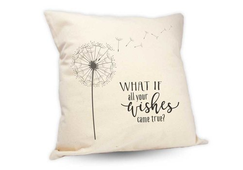 """Pillow What If All Your Wishes Came True 18"""""""