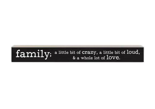 Skinny Wood Sign Family; A Little Bit Of