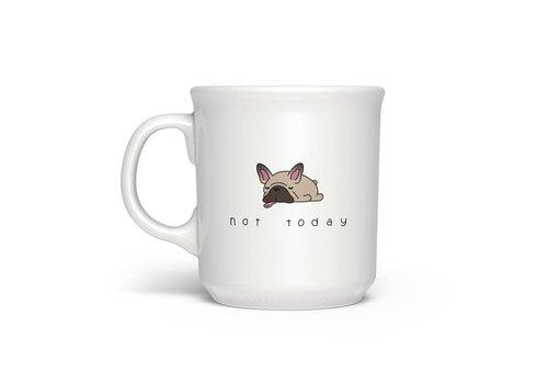 Not Today Say Anything Mug