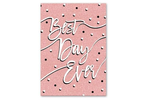 Greeting Card Best Day Ever