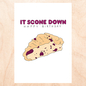 Fine Ass Lines Card-  It Scone Down