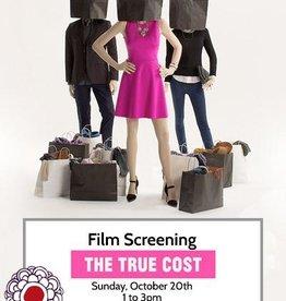 Maria Luisa Film Screening: The True Cost Oct 20