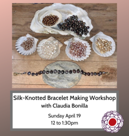 Maria Luisa Silk Knotted Beaded Bracelet workshop w Claudia Bonilla April 19, 2020