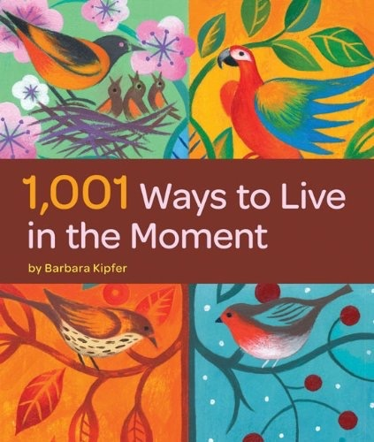 Hachette 1001 ways to live in the moment