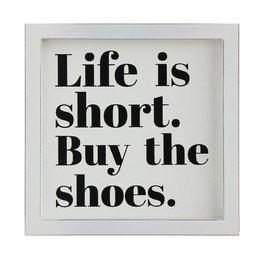 Creative Co-op 'Life Is Short' MDF Wall Plaque