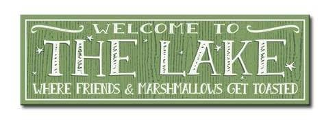 welcome to the lake 5x16 sign