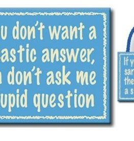 if you don't want a sarcastic answer...4.5x6 sign