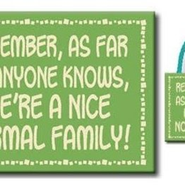 remember as far as anyone knows...4.5x6 sign
