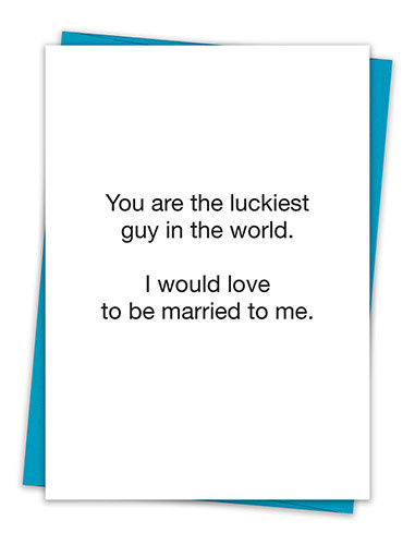 LUCKIEST GUY IN THE WORLD CARD