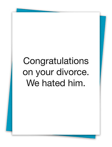 WE HATED HIM CARD