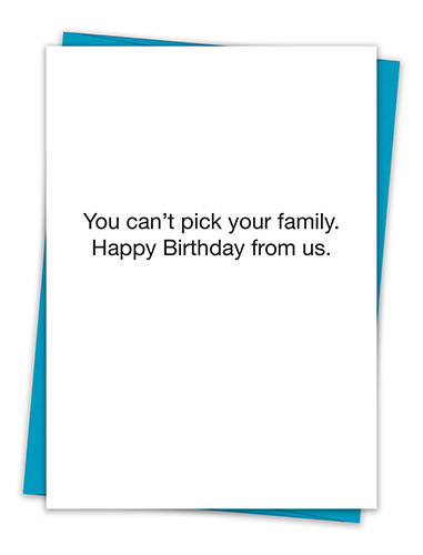 CAN'T PICK YOUR FAMILY CARD