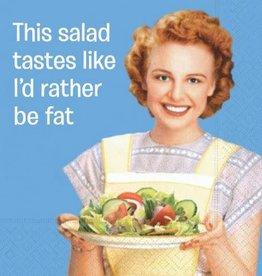 beverage napkin- I'd rather be fat