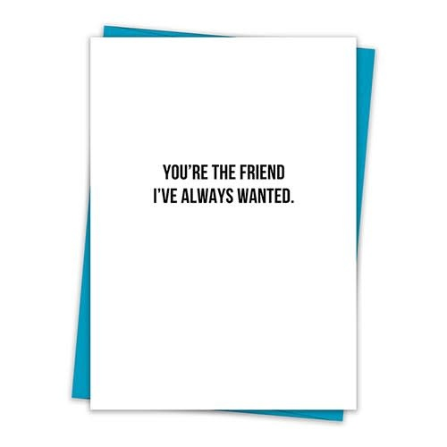 YOU'RE THE FRIEND CARD