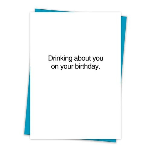 DRINKING ABOUT YOU CARD