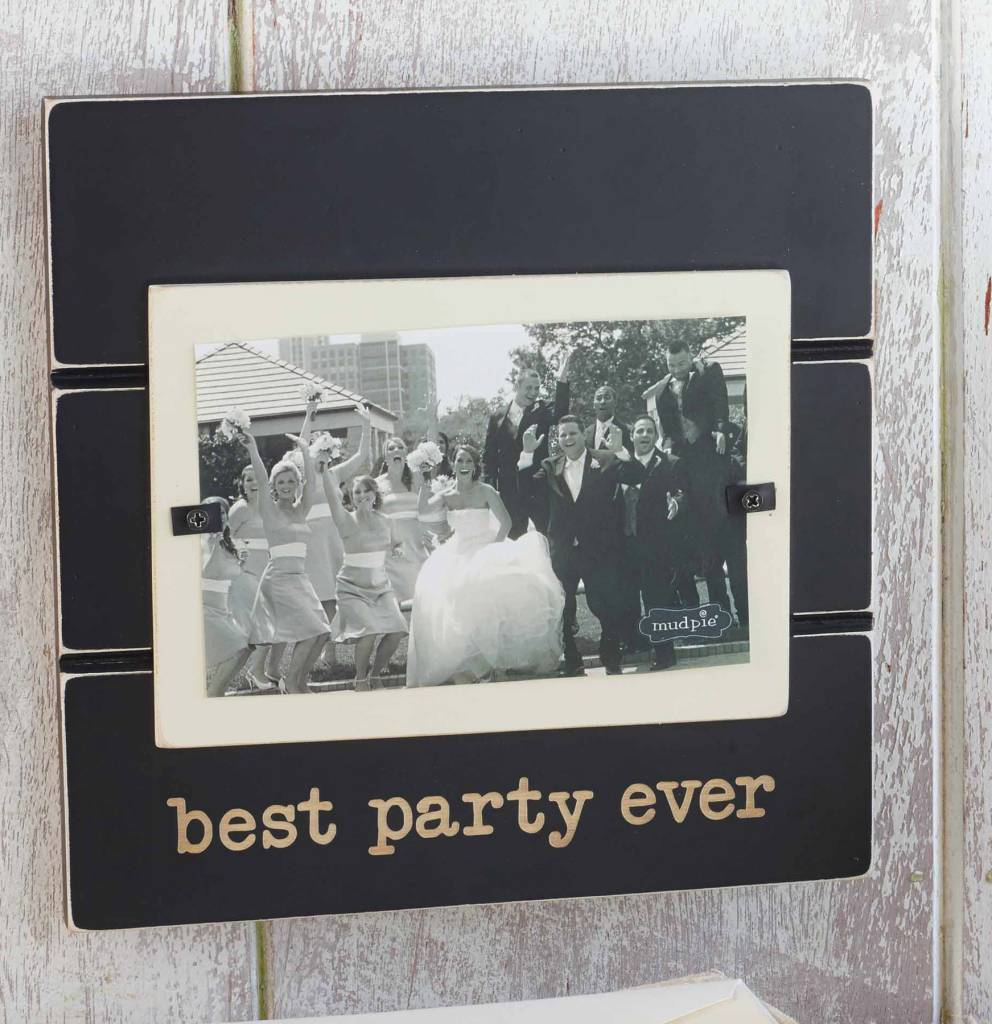 MUD PIE BEST PARTY EVER FRAME
