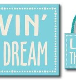LIVIN THE DREAM 4.5X6 HANGING SIGN