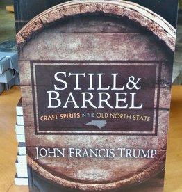 John Francis Trump Still & Barrel book