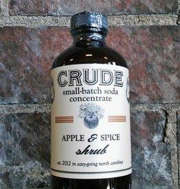 Crude Bitters & Sodas Crude Shrubs & Tonics Apple & Spice 8oz