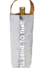 LABEL 'Drink to That' Wine Bag