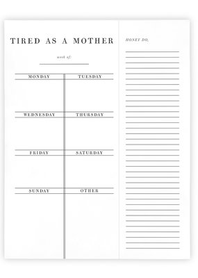 LABEL 'Tired as a Mother' Weekly Planner