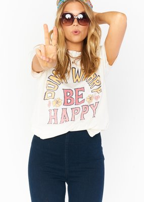 Show Me Your Mumu Thomas Tee - Don't Worry Be Happy