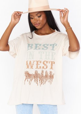 Show Me Your Mumu Airport Tee - Best In The West