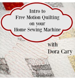 Dora Cary 09/28, Sat, -CLASS FULL-  Free Motion Quilting Class on a Domestic Sewing Machine
