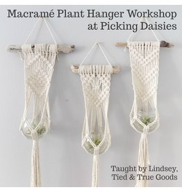 Lindsey of Tied & True Goods, Instructor 04/13/19: SORRY, CLASS FULL! Macrame and Driftwood Plant Hanger Workshop