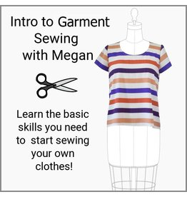 Megan Selby, Instructor 03/23/19: SORRY, CLASS FULL Intro to Garment Sewing with Megan