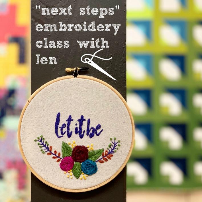 """Jen Senor, Instructor 09/14/19: Jen's """"Next Steps"""" Embroidery Class"""