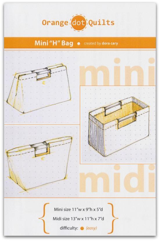 Orange Dot Quilts Orange Dot Quilt's Mini H-Bag Pattern