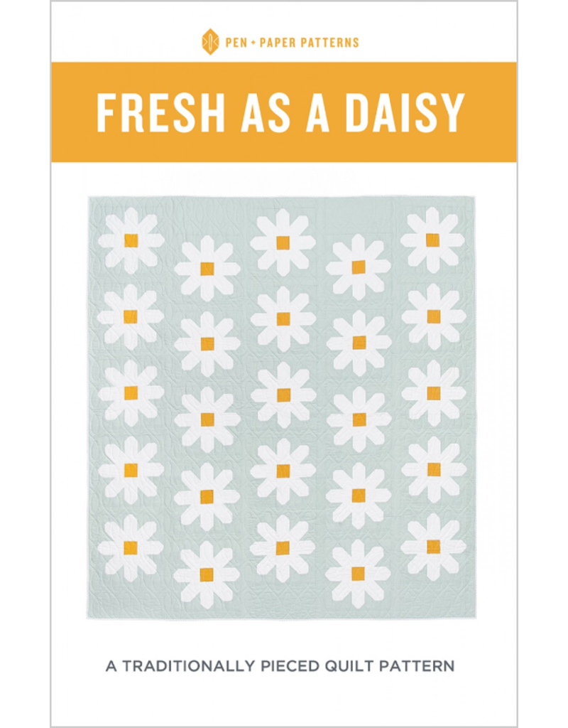 Pen and Paper Patterns Pen and Paper's Fresh as a Daisy Quilt Pattern