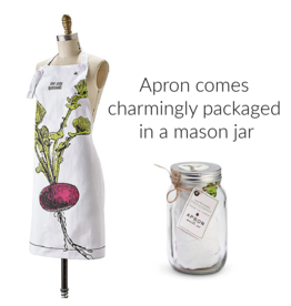 """BACK IN STOCK MID OCTOBER-Farm to Table, Apron in a Mason Jar """"You Look Radishing"""""""