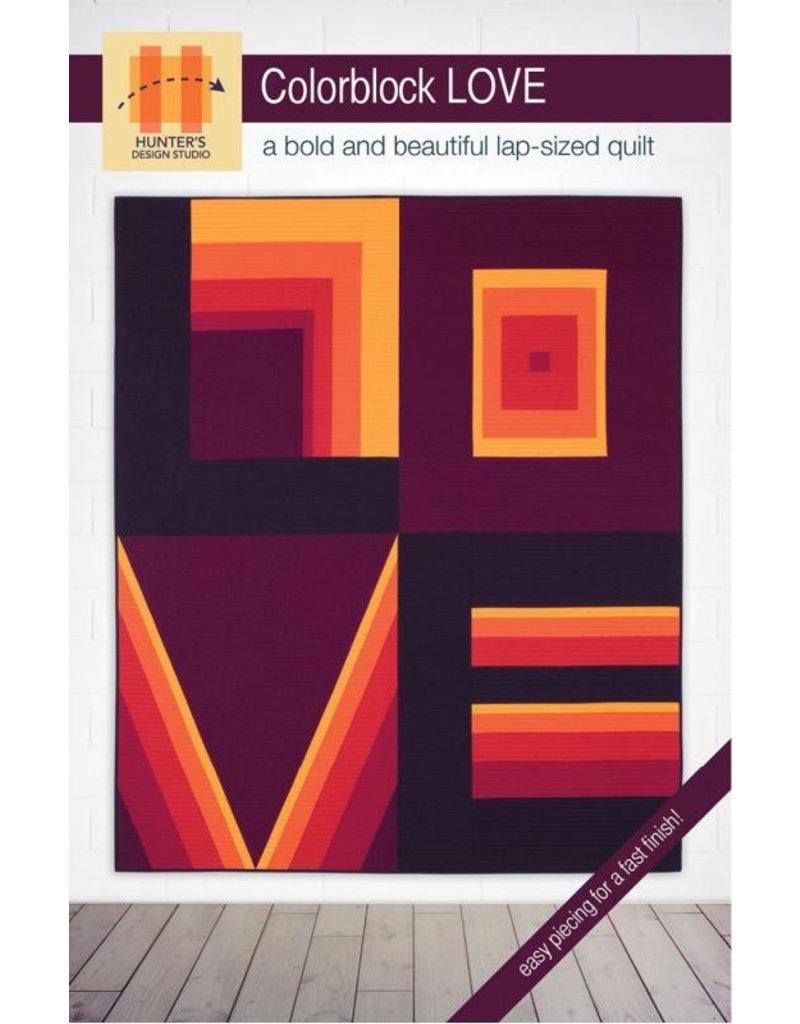 Hunter's Design Studio Hunter's Design Studio's Colorblock LOVE Quilt Pattern
