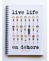 """Ballet Papier Ballet Student """"Live Life en Dehors"""" A5 Spiral Notebook"""